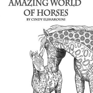 העולם המדהים של הסוסים – ספר צביעה למבוגרים