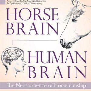 מוח של סוס, מוח של אדם: ספר בנושא סוסים
